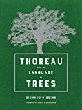 img - for Thoreau and the Language of Trees book / textbook / text book