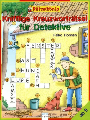 Rätselkönig, Knifflige Kreuzworträtsel für Detektive