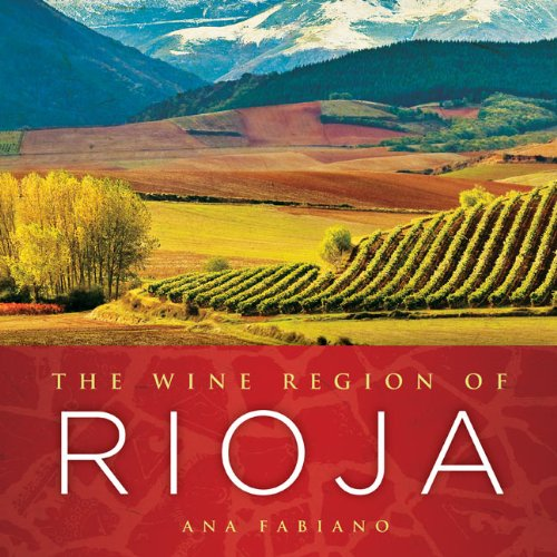- The Wine Region of Rioja
