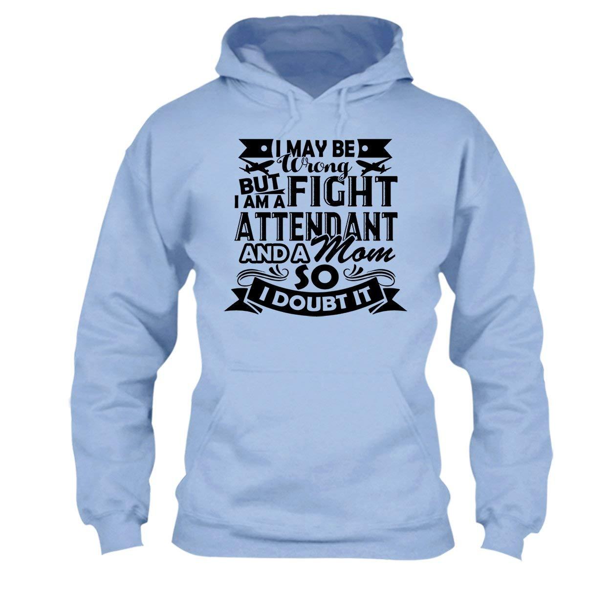 I Am A Flight Attendant and A Mom Tee Shirt Hoodie Sweatshirt