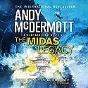 The Midas Legacy: Wilde/Chase, Book 12 Hörbuch von Andy McDermott Gesprochen von: Gareth Armstrong