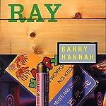 Ray | Barry Hannah