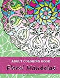 img - for Adult Coloring Book: Floral Mandalas book / textbook / text book