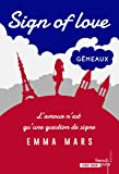 Sign of love - tome 2 Gémeaux