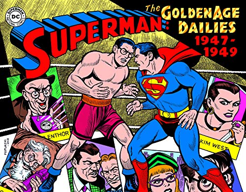 Superman: The Golden Age Newspaper Dailies: 1947-1949 (Superman Golden Age Dailies) (The Best Superman Stories)