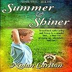 Summer and Shiner | Nolan Carlson