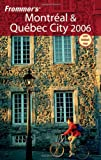 Frommer's Montreal and Quebec City, Herbert Bailey Livesey, 0764595474