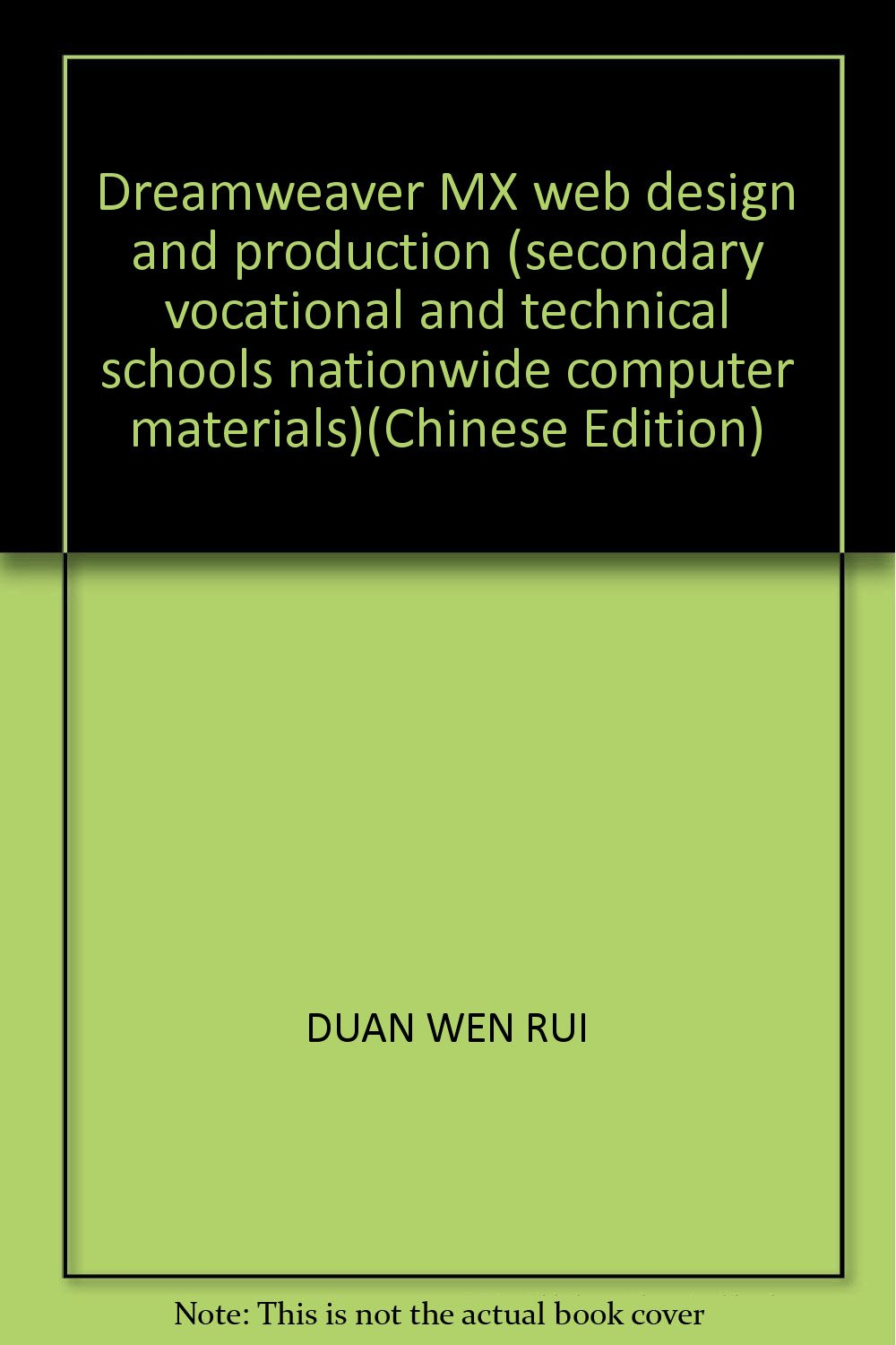 Download Dreamweaver MX web design and production (secondary vocational and technical schools nationwide computer materials)(Chinese Edition) ebook