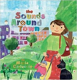 The Sounds Around Town por Maria Carluccio epub