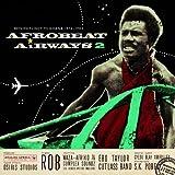Afrobeat Airways, Vol. 2: Return Flight to Ghana 1974-1983 (Analog Africa No. 8)