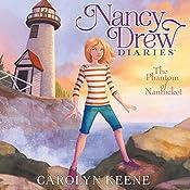 The Phantom of Nantucket: Nancy Drew Diaries, Book 7 | Carolyn Keene