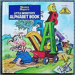 Little monster 39 s alphabet book by mercer mayer mercer for Mercer available loads