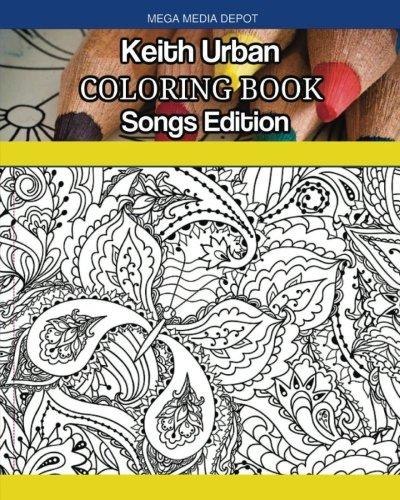 Keith Urban Coloring Book Songs Edition