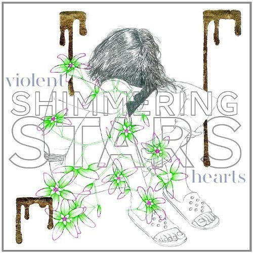 Violent Hearts by Shimmering Stars ()