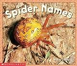 Spider Names, Susan Canizares, 0590397958