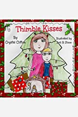 Thimble Kisses Paperback