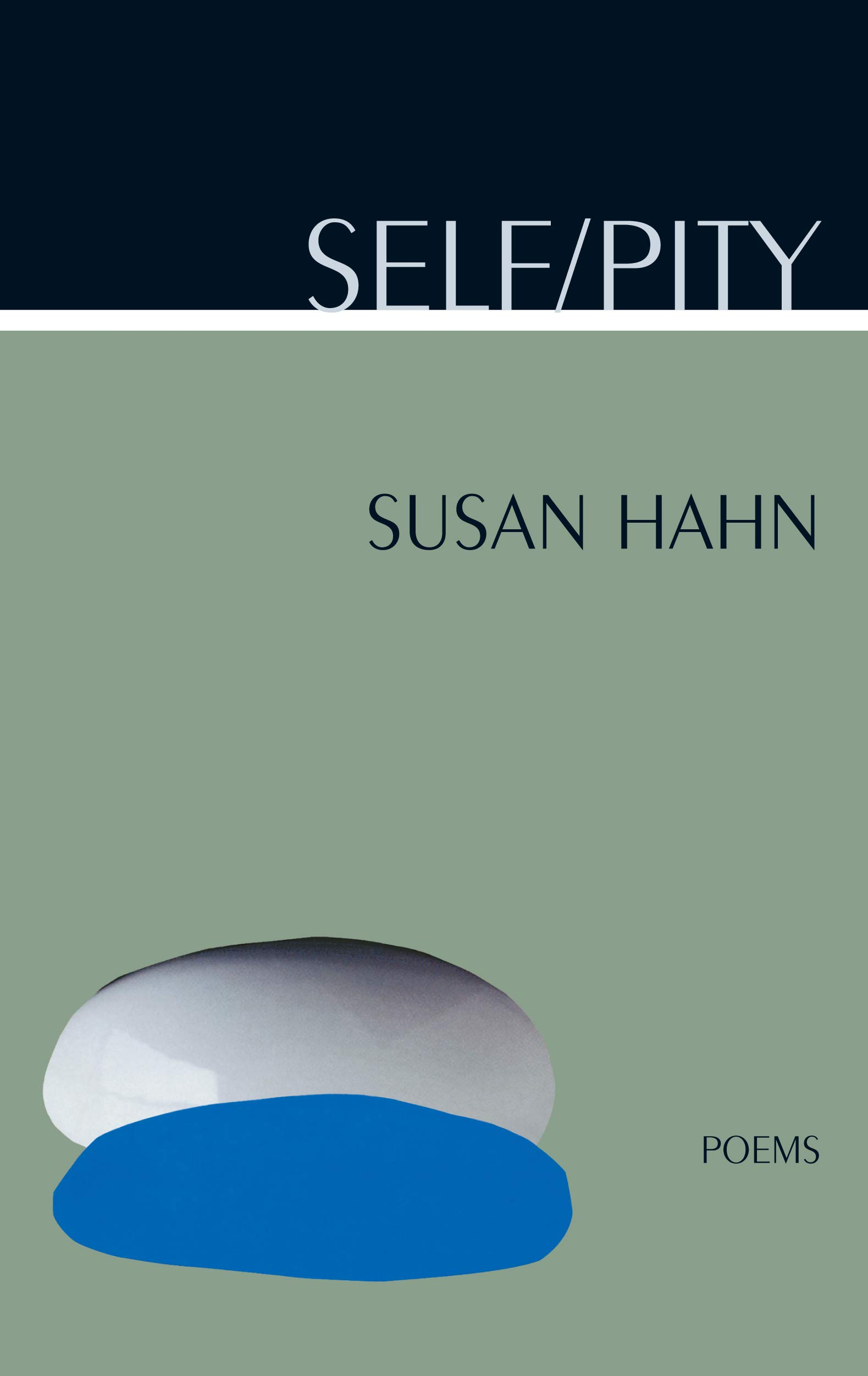 Self Pity Poems Amazoncouk Susan Hahn 9780810151659
