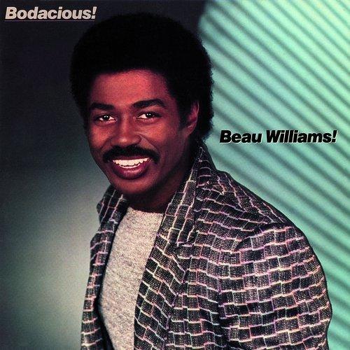 Beau Williams: Bodacious!
