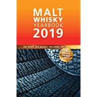 Malt Whisky Yearbook: The Facts, The People, The News, The Stories: 2019