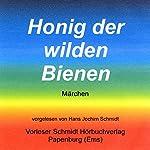 Honig der wilden Bienen | Sigrid Früh (Hrsg.)