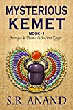 img - for Mysterious Kemet - Book I: Intrigue and Drama in Ancient Egypt book / textbook / text book