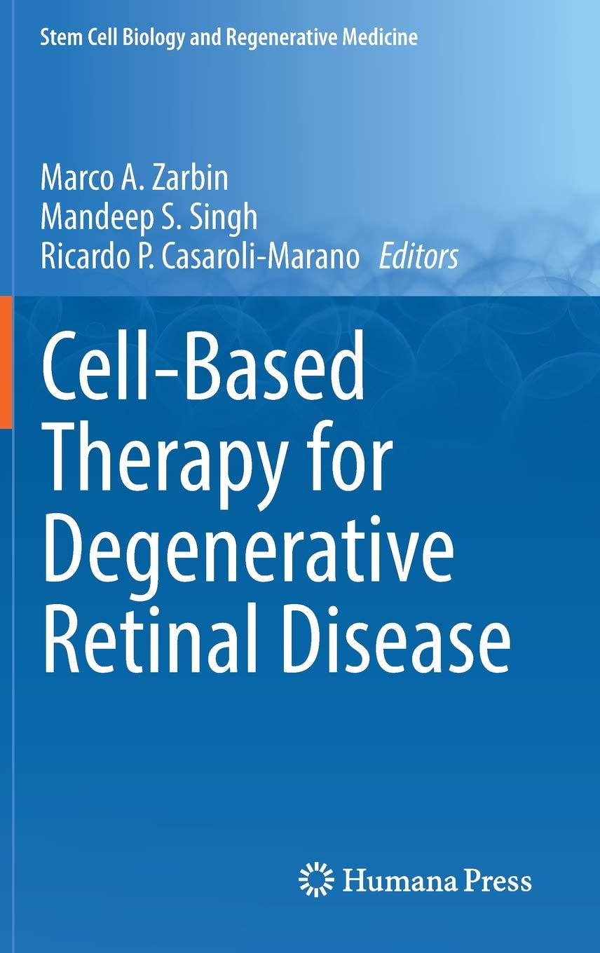 Cell-Based Therapy for Degenerative Retinal Disease - Livros