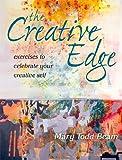 The Creative Edge: Exercises to Celebrate Your Creative Self