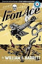 The Iron Ace by William E. Barrett…