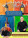 Oil Painting in The 21st Century: Impressionism to Neo-Expressionism