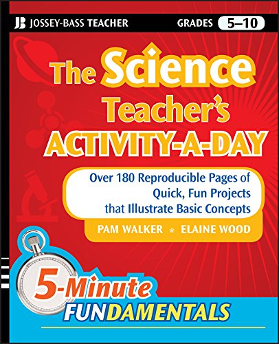 Pdf Teaching The Science Teacher's Activity-A-Day, Grades 5-10: Over 180 Reproducible Pages of Quick, Fun Projects that Illustrate Basic Concepts