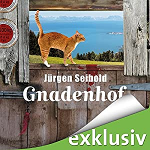 Gnadenhof (Allgäu-Krimi 2) Audiobook