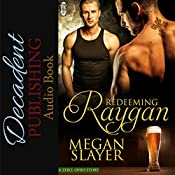 Redeeming Raygan: Zero, Ohio, Book 5 | Megan Slayer
