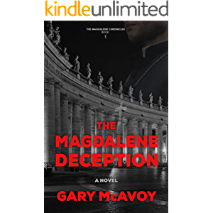 The Magdalene Deception (The Magdalene Chronicles Book 1)