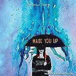 Made You Up | Francesca Zappia