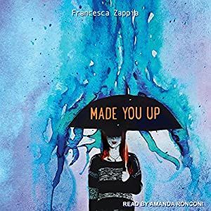 Made You Up Audiobook