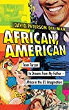 img - for African, American: From Tarzan to Dreams from My Father--Africa in the US Imagination book / textbook / text book