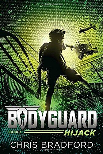 Bodyguard Hijack Book Chris Bradford