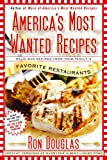 America's Most Wanted Recipes, Ron Douglas, 143914706X