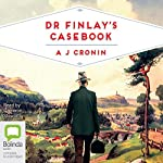 Dr Finlay's Casebook | A. J. Cronin