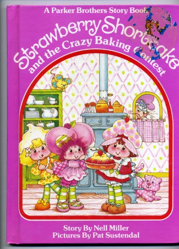 Strawberry Shortcake and the Crazy Baking