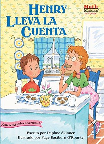 Henry Lleva la Cuenta (Henry Keeps Score) (Math Matters En Español Series) (Spanish Edition)