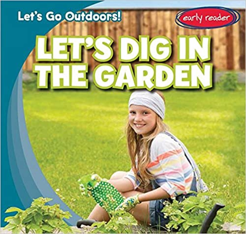 Let's Dig In The Garden Descargar Epub