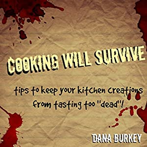 Cooking Will Survive Audiobook