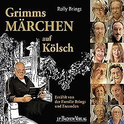 Grimms Märchen auf Kölsch
