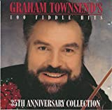 Graham Townsend's 100 Fiddle Hits - 35th Anniversary Collection