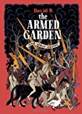 The Armed Garden and Other Stories, David B., 160699462X