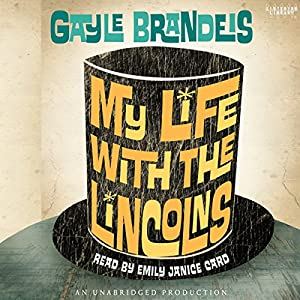 My Life with the Lincolns Audiobook