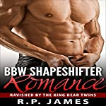 Ravished by the King Bear Twins | R.P. James