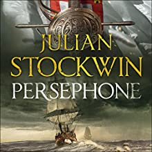 Persephone: Thomas Kydd, Book 18 Audiobook by Julian Stockwin Narrated by Christian Rodska