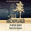 The Silo Archipelago Audiobook by Michael Bunker Narrated by Ann Simmons